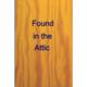 Found in the Attic