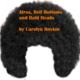 Afros, Bellbottoms & Bald Heads.